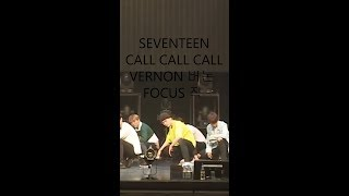 SEVENTEEN(세븐틴) - CALL CALL CALL VERNON 버논 FOCUS 직캠