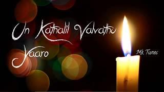 Yaro un kathalil valvatho - Tamil album song || WhatsApp status