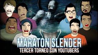 Torneo de Slender con Duxa, Tum Tum, Town, Wero, Alfalta, Beaner, Coto etc