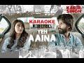 Yeh Aaina Karaoke with lyrics | Kabir Singh | Shreya Ghoshal | Full song Karaoke | Clean Karaoke