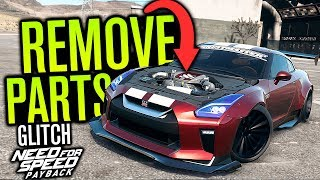 NEW Remove Parts GLITCH! | Need for Speed Payback (+ Fitment Glitch)