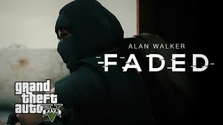 Faded - Alan Walker | GTA V Music Video