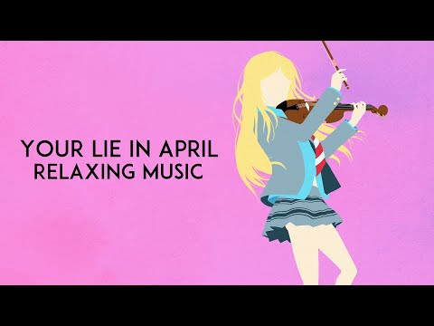 Your Lie In April (Piano Collection) 四月は君の嘘 ピアノ
