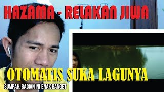 HAZAMA #RELAKAN JIWA - INDONESIAN REACT TO MALAYSIA SONG #34