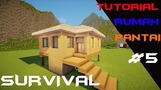 MINECRAFT : Tutorial cara membuat rumah Pantai Di mode Survival (5)