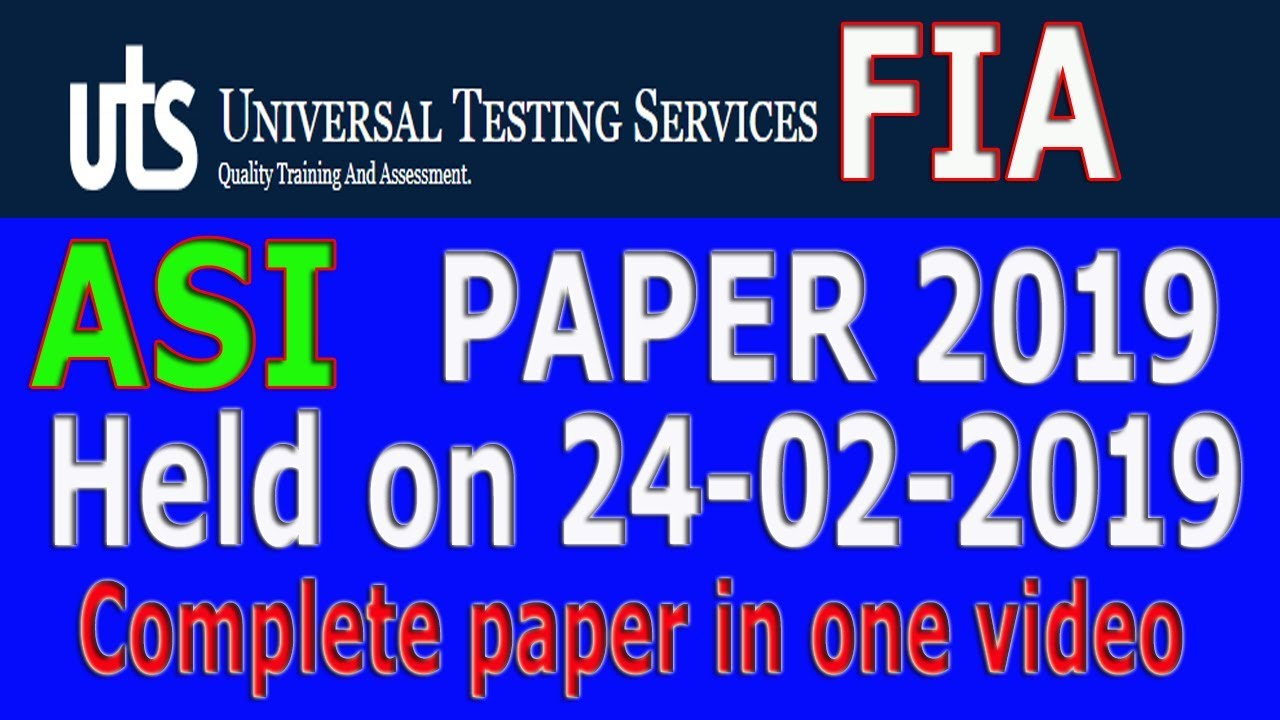 FIA ASI Paper by UTS (24 02 2019) : complete paper in one video