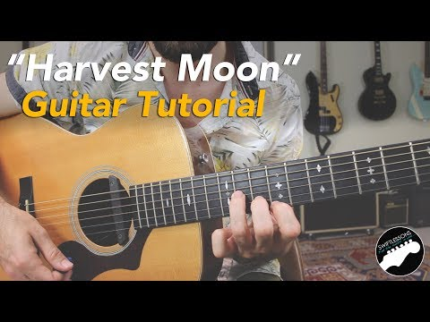 "How to Play ""Harvest Moon"" By Neil Young 
