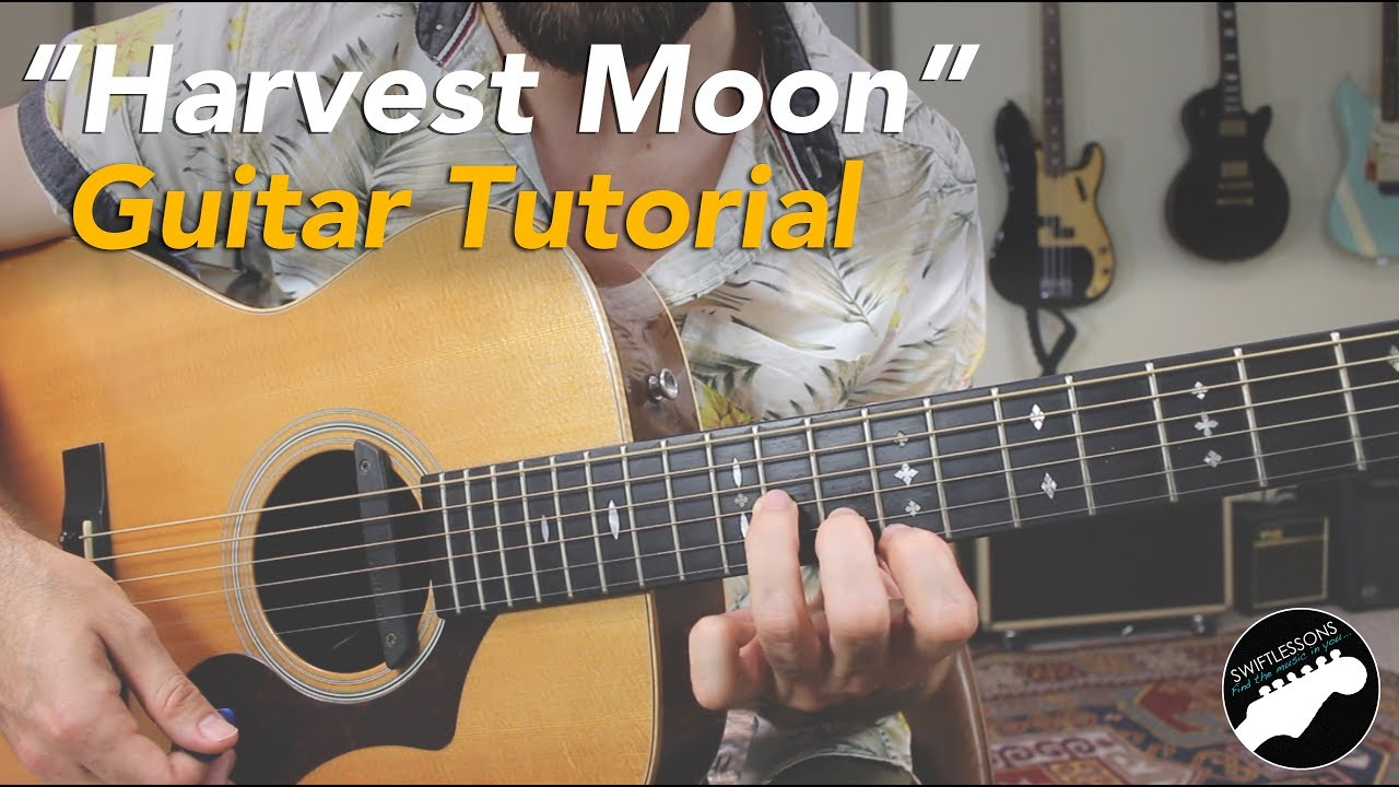 How To Play Harvest Moon By Neil Young Complete Guitar Lesson