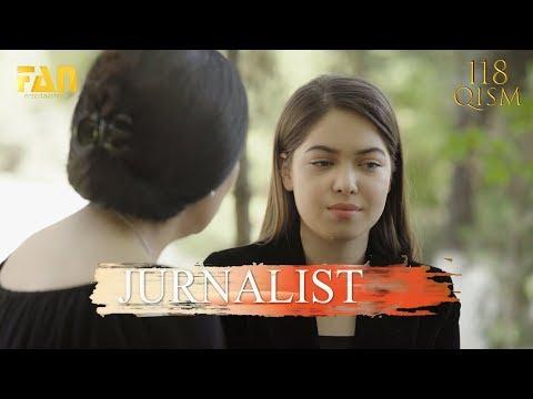 Журналист Сериали 118 - қисм / Jurnalist Seriali 118 - Qism