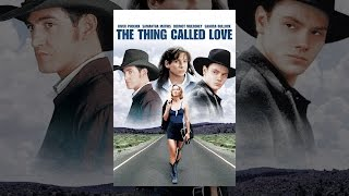 The Thing Called Love Director's Cut