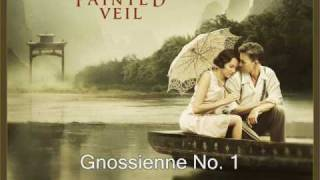 The Painted Veil Soundtrack ♪ Gnossienne No. 1