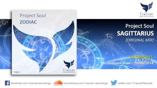 Project Soul - Sagittarius (Original Mix) [Trancer Recordings]