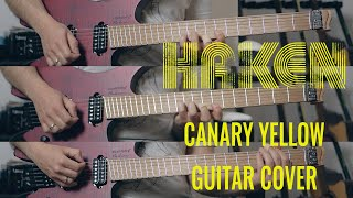 HAKEN - Canary Yellow (Guitar Cover)