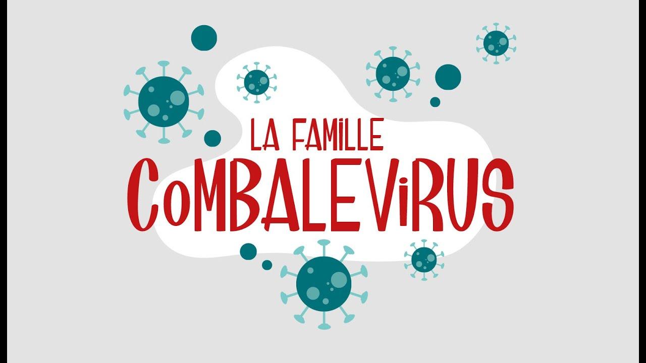 LA FAMILLE COMBALEVIRUS