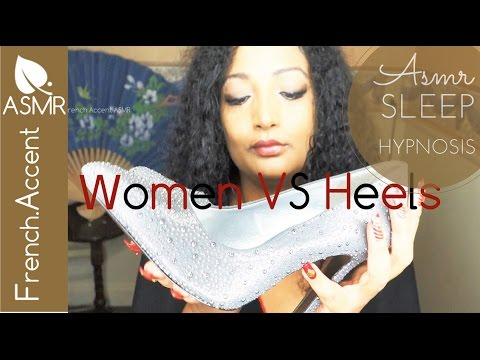 Asmr [french accent] why women wear High Heels * sleep hypnosis * Heel tapping * rubbing