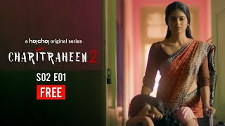 Charitraheen (চরিত্রহীন) 2 | S02E01 | Naina, Sourav, Mumtaz | Free Episode | hoichoi