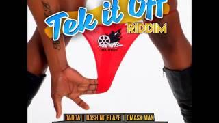Dadda - Push Wid It (Tek It Off Riddim) August 2016