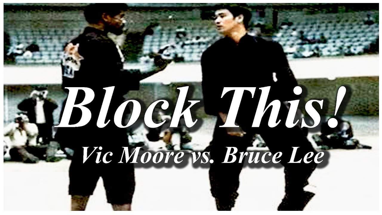 Download Block This! Vic Moore vs. Bruce Lee Revisited