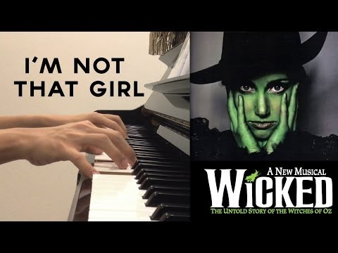 Wicked - I'm Not That Girl Piano Accompaniment (Broadway Version)