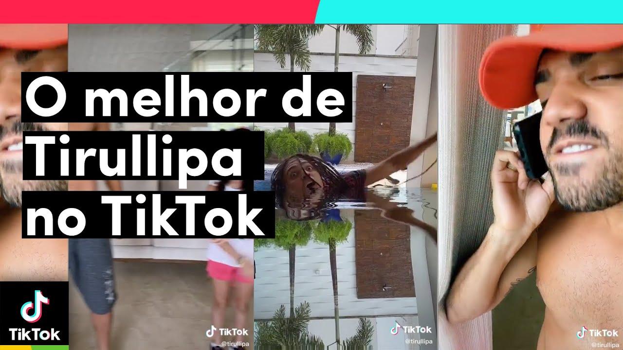 O melhor de TIRULLIPA no TikTok! | TikTok Brasil