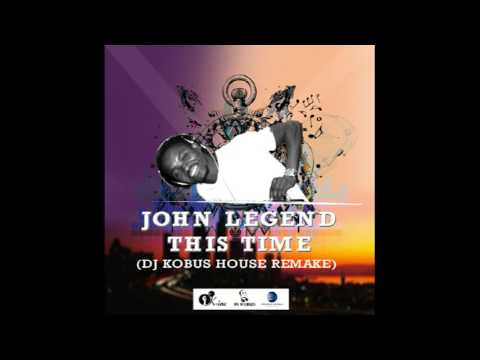 John Legend_This time (DJ Kobus house remake)