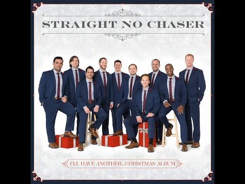 Feels Like Christmas (feat. Jana Kramer) - Straight No Chaser