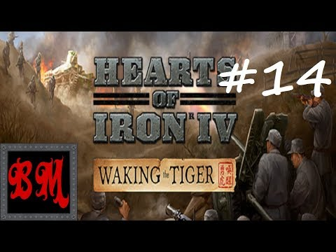Let's Play HoI4 Waking the Tiger China - Part 14