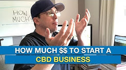 How Much Does it REALLY Cost to Start a CBD Oil Business in 2019?
