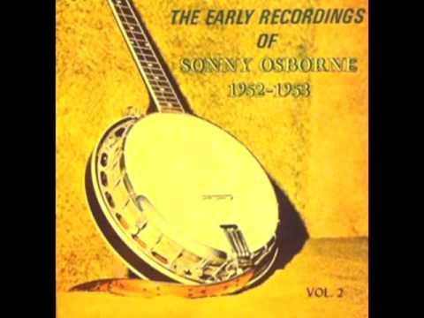 The Early Recordings Of Sonny Osborne 1952 - 1953 Vol. 2 [1979] - Sonny Osborne