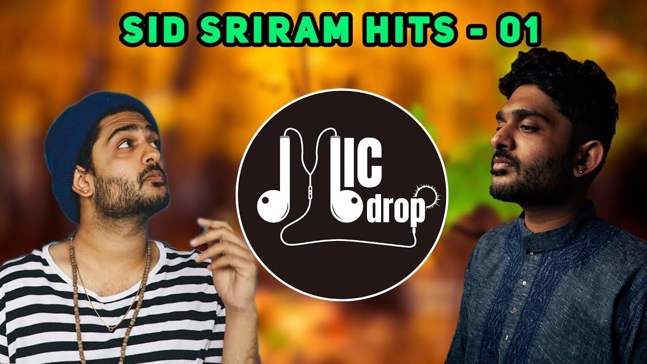 Sid Sriram Hits - 01   Tamil And Telugu Hits of Sid Sriram   Mic Drop (Tamil)