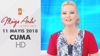Müge Anlı ile Tatlı Sert 11 Mayıs 2018 | Cuma