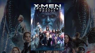 X-MEN:アポカリプス (吹替版) thumbnail