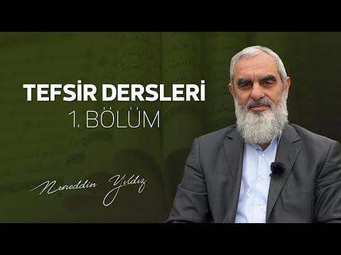 1) Tefsir Dersleri 1. Bölüm - Nureddin Yıldız -sosyaldoku.com