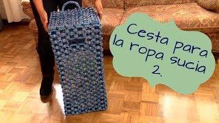 CESTA PARA LA ROPA SUCIA 2 - LAUNDRY BASKET. CANASTA PARA LA ROPA SUCIA