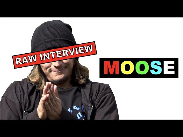 THE MOOSE LAIR - interview  (RAW UNEDITED BONUS)
