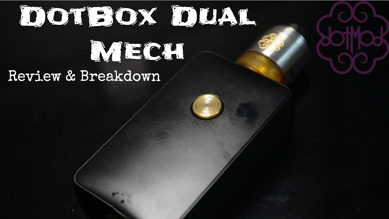 DotBox Dual Mech Mod by Dotmod Review & Breakdown