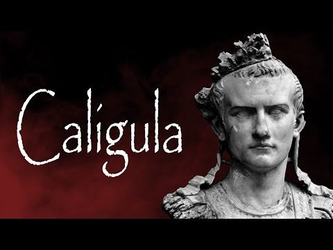 The history of Emperor Caligula