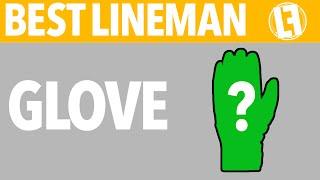 Best Lineman | Glove
