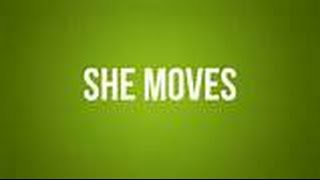 SHE MOVES  #002