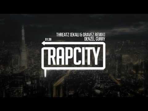 Denzel Curry - Threatz ft. Yung Simmie & Robb Bank$ (Ekali & Gravez Remix)