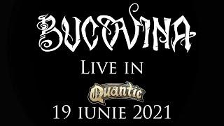Bucovina - Tariile Vazduhului Live in Quantic 19 iunie