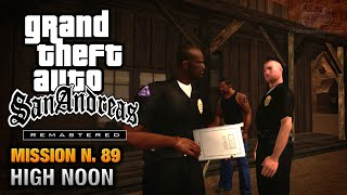 GTA San Andreas Remastered - Mission #89 - High Noon (Xbox 360 / PS3)