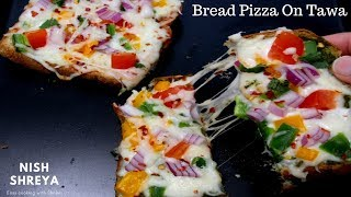 Bread Pizza On Tawa | Instant Pizza Without Oven Recipe (Hindi)