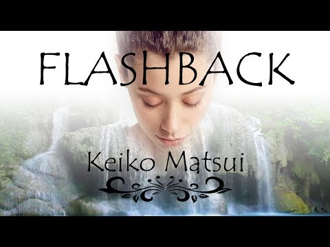 Keiko Matsui — Flashback Extended