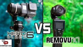 GoPro Hero 6 vs Removu K1!  The Battle of the Stabilized Action Cameras!