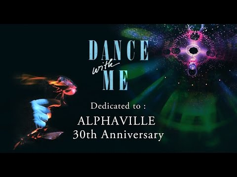 ALPHAVILLE - Dance With Me (30th Anniversary Remix)