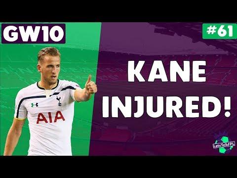 KANE INJURED!| Gameweek 10 | Let's Talk Fantasy Premier League 2017/18 | #61
