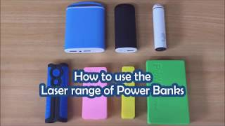 How to use the Laser range of Power Banks