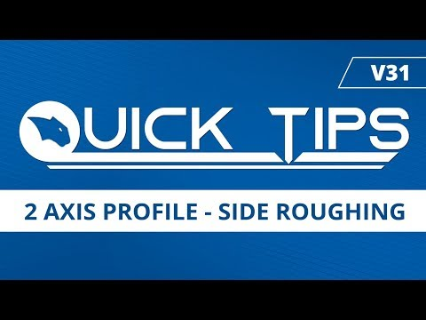 2 Axis Profile - Side Roughing | BobCAD-CAM Quick Tips: V31