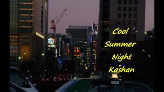 Kashan - Cool Summer Night
